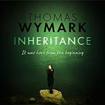 Inheritance (a psychological mystery & suspense thriller) by Thomas Wymark